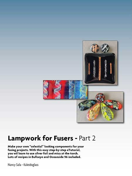Lampwork For Fusers – Part 2